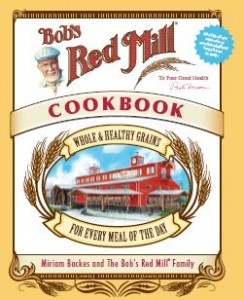 The Bob's Red Mill Cookbook contains 350-plus recipes using whole grains to create delicious and easy-to-prepare dishes.