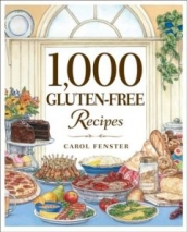 Carol Fenster's book is a beautiful collection of 1000 recipes for every occasion.