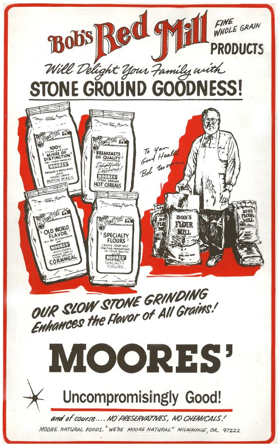 An advertisement circa 1985 when we were still transitioning from Moore's Natural Foods to Bob's Red Mill