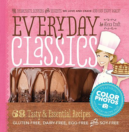 Everyday Classics from Lexie's Kitchen