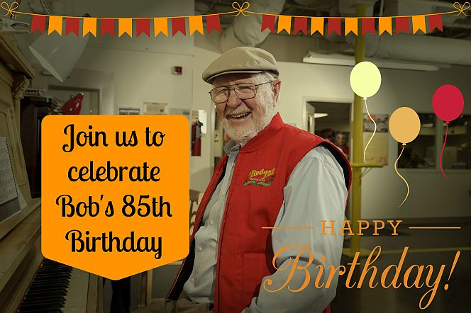 Bob's 85th Birthday Bash