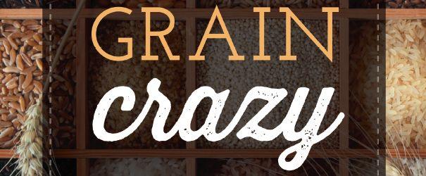 Grain Crazy F