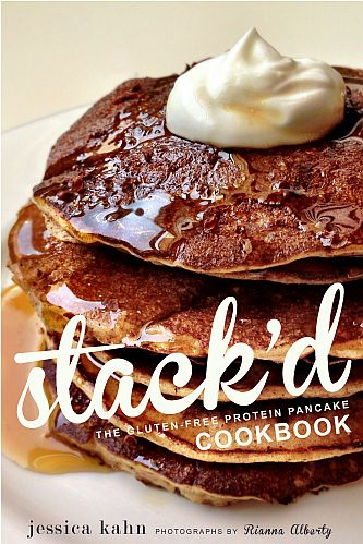 Stack'd : The Gluten-Free Protein Pancake Cookbook