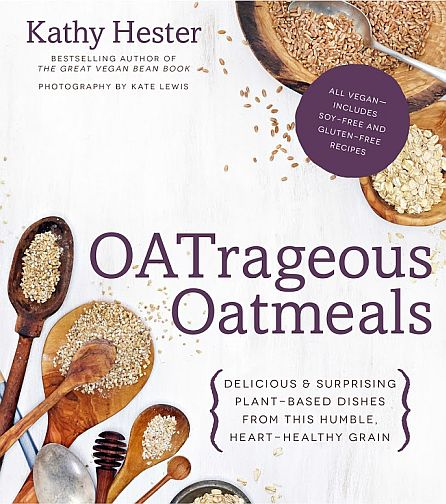 OATrageous Oats by Kathy Hester