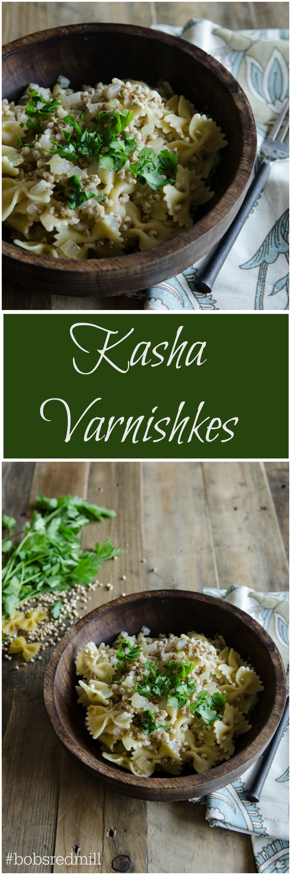 Kasha Varnishkes- the traditional Ashkenazi Jewish dish made using buckwheat and farfalle pasta. Quick, easy and satisfyingly simple. // Bob's Red Mill